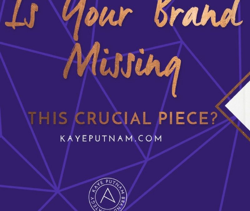 Your Brand's Missing Piece