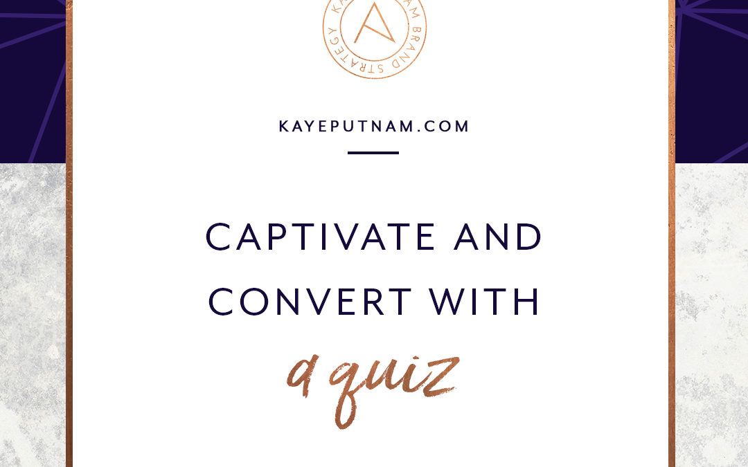 Captivate and Convert with a Quiz