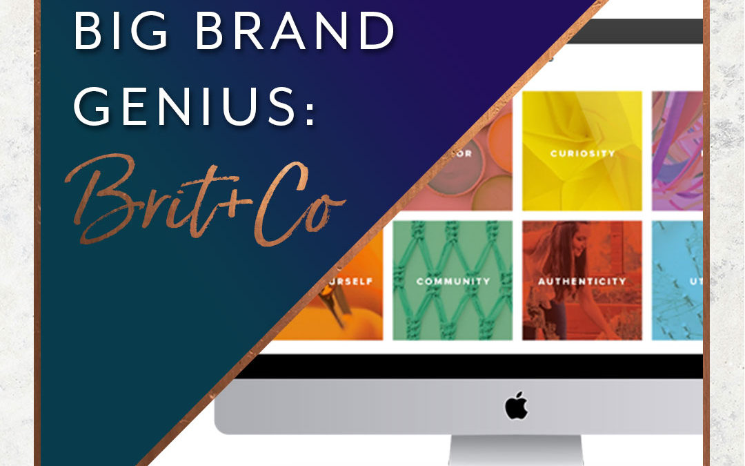 Unlocking Big Brand Genius: Brit + Co