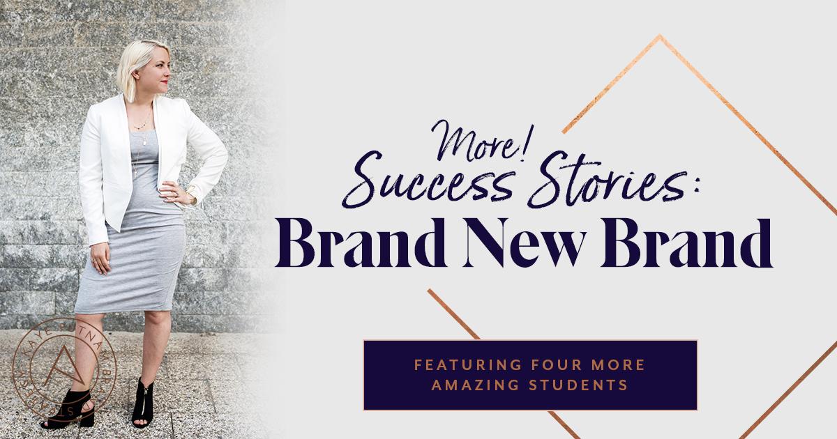 More! Success Stories: Brand New Brand