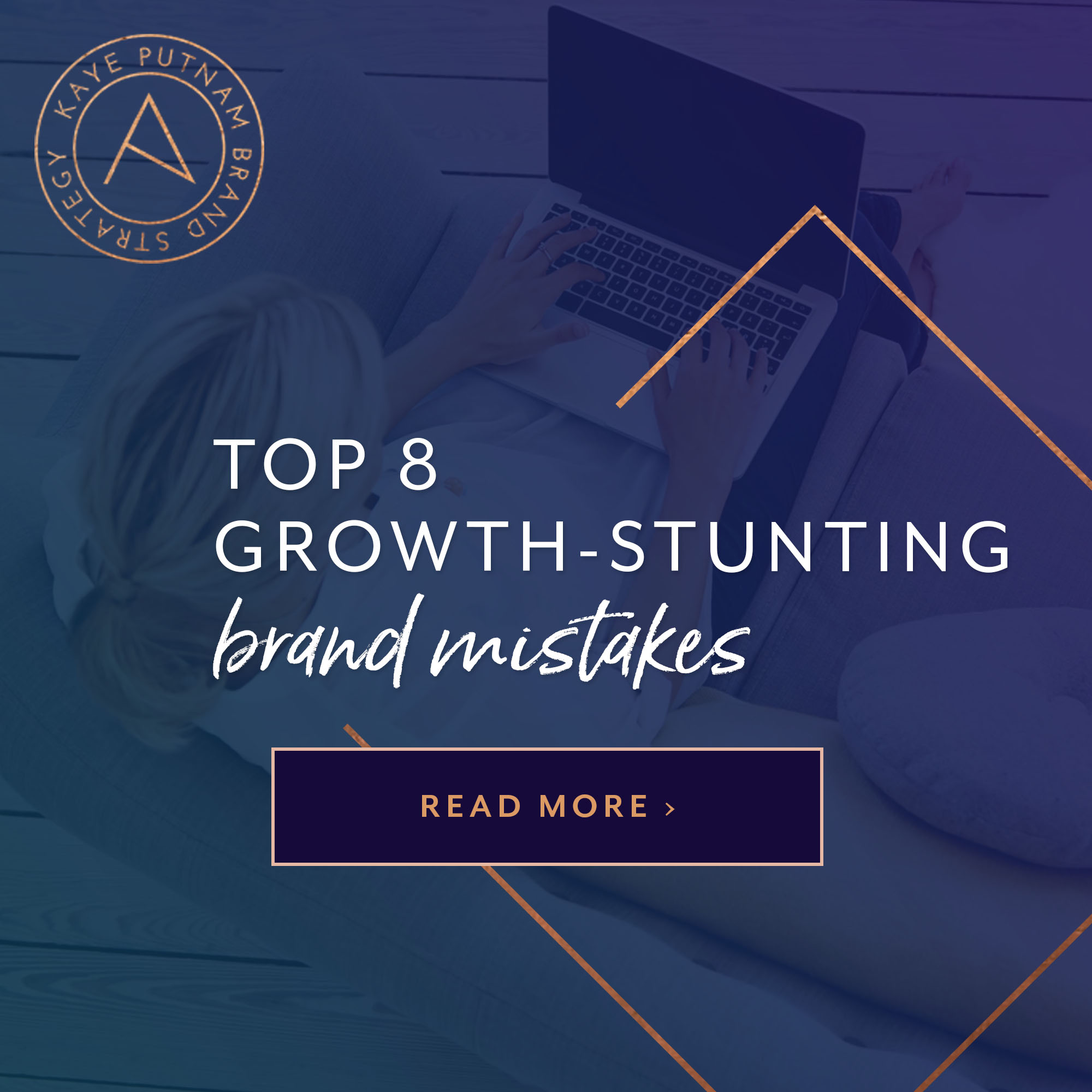 Top 8 Growth-Stunting Brand Mistakes