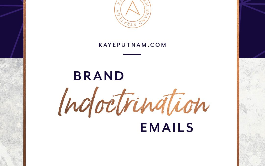 Your Best Brand Indoctrination Emails