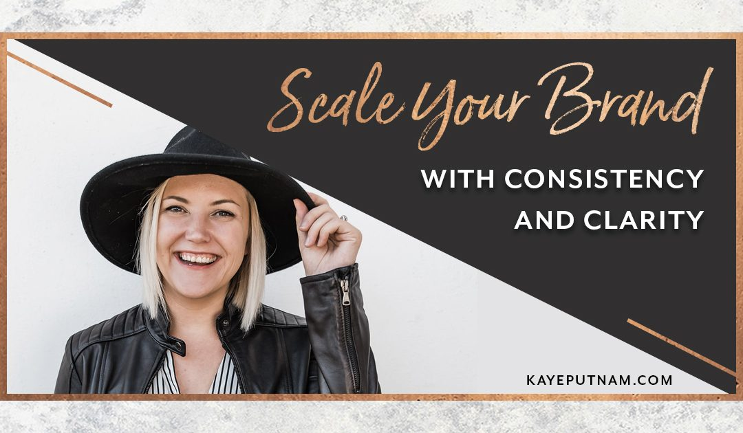 Scale Your Brand with Clarity and Consistency
