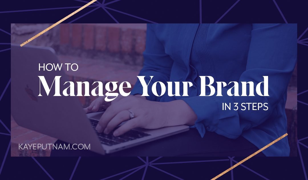 How to Manage Your Brand – in 3 Steps