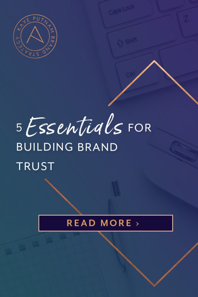 5 Essentials for Building Brand Trust: Regardless of how and when you earn it, credibility in business is a powerful force. People invest confidently when they feel connected to your brand, and trust is the ultimate type of connection. About: Brand Strategy, Trust and credibility in business. #trust #branding