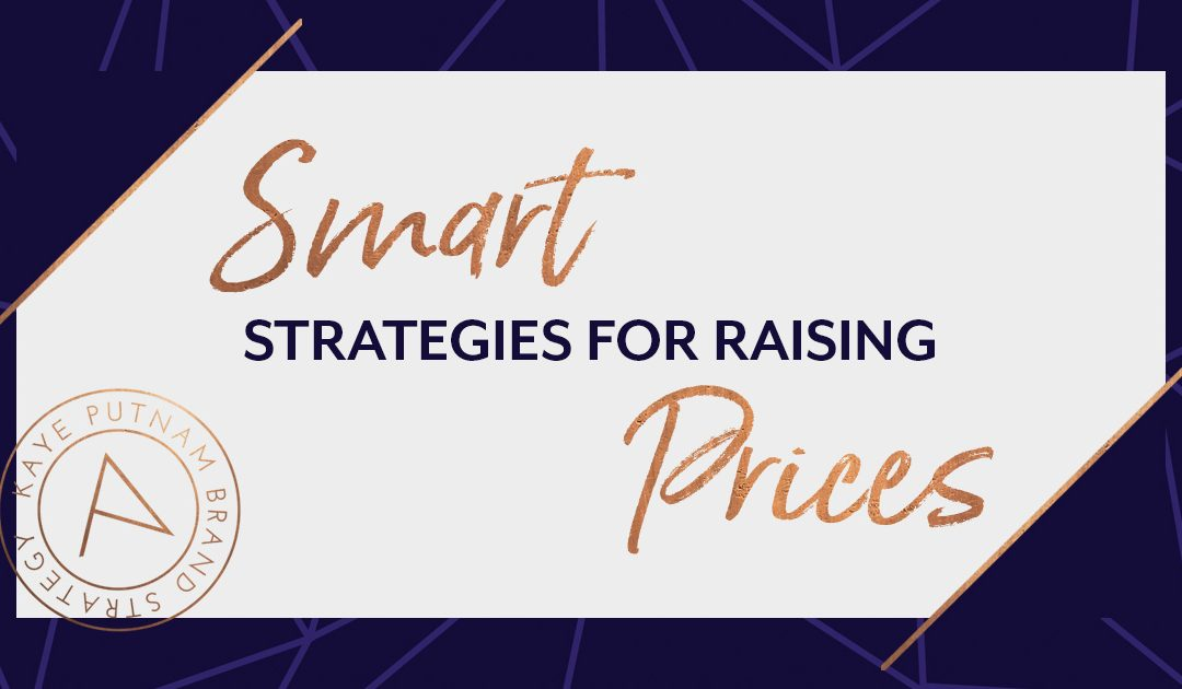 Smart Strategies for Raising Prices