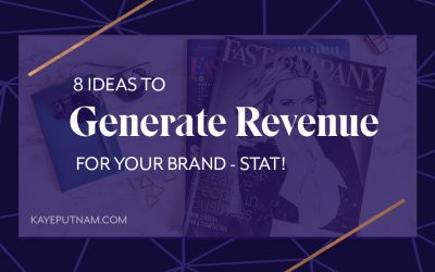 Need an infusion of cash into your business? Well, Genius, I've got your covered! Here are 8 Ideas to Generate Revenue for Your Brand - STAT!