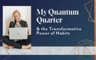 Brand building Quantum Quarter - the transformative power of habits