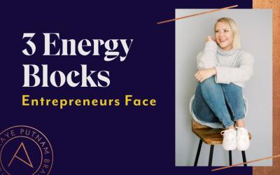 3 Energy Blocks Entrepreneurs Face