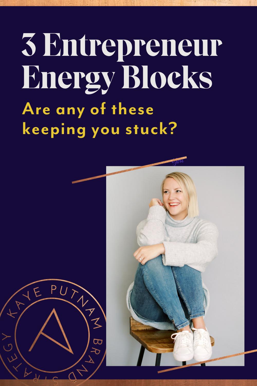 3 Energy Blocks Entrepreneurs Face - Pin (1)