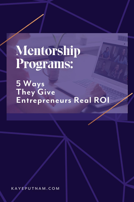 Pin - Mentorship Programs for Entrepreneur ROI