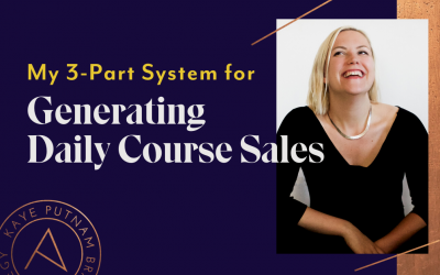How I'm Generating Daily Course Sales - My 3-Part System